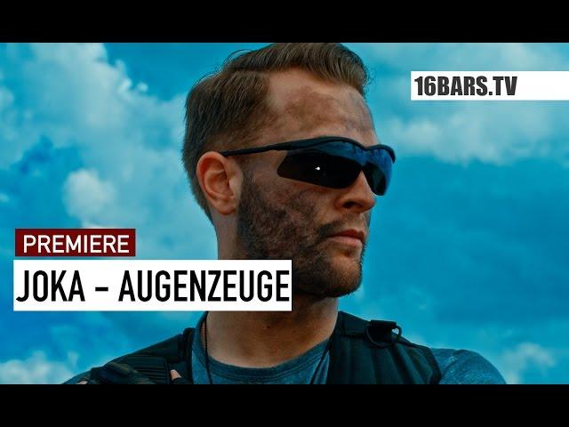 JokA - Augenzeuge (16BARS.TV PREMIERE)