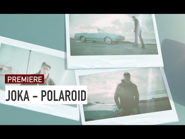 JokA - Polaroid (PREMIERE)