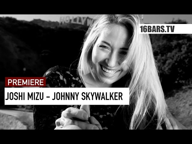 Joshi Mizu - Johnny Skywalker (16BARS.TV PREMIERE)