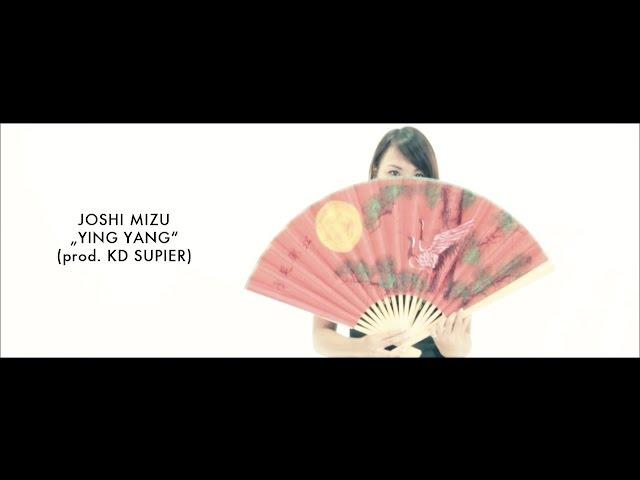 Joshi Mizu, KD-Supier - Ying Yang