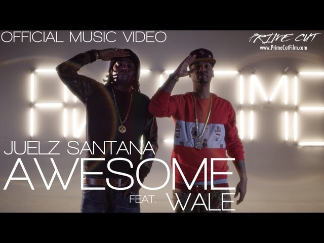 Juelz Santana, Wale - Awesome