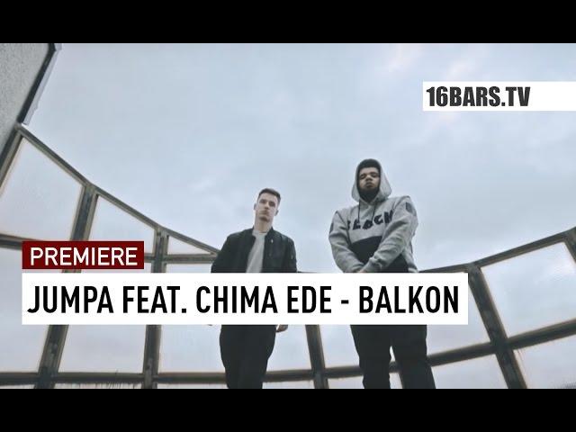 Jumpa, Chima Ede - Balkon (PREMIERE)