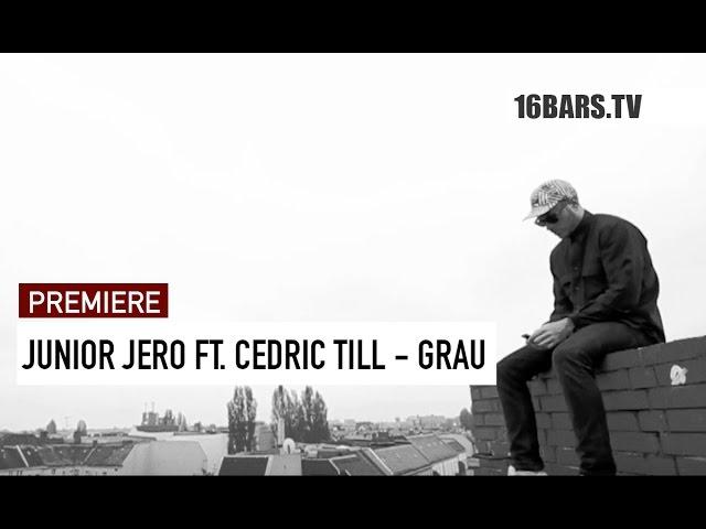 Junior Jero, Cedric Till - Grau (Premiere)
