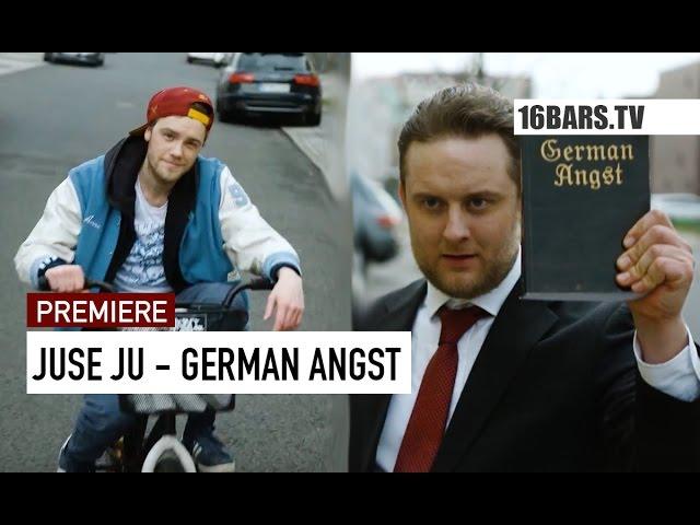 Juse Ju - German Angst (PREMIERE)