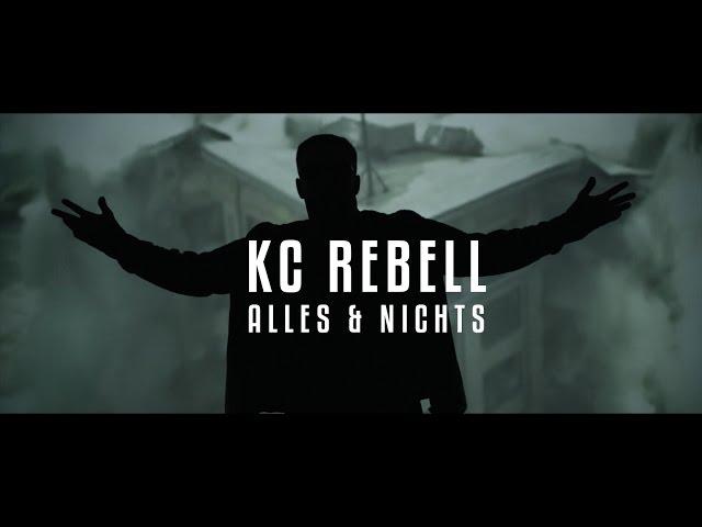 KC Rebell - Alles & Nichts