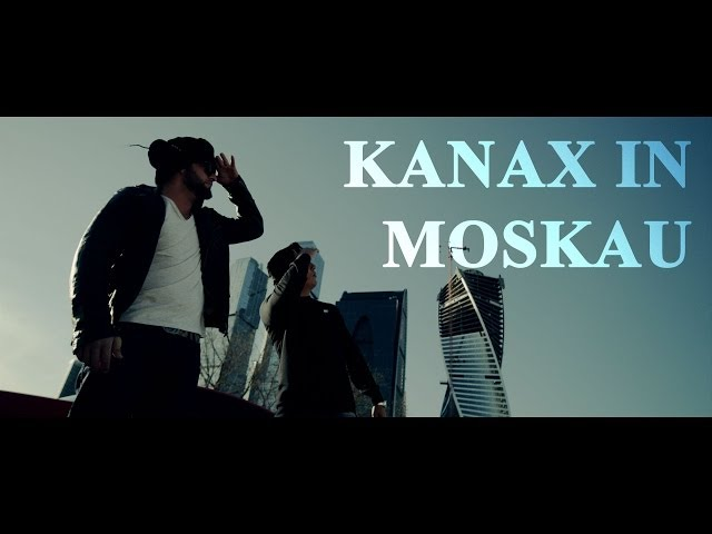 KC Rebell, Farid Bang, Joshimixu - Kanax in Moskau
