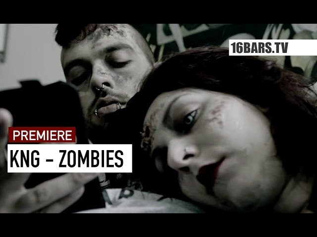 KNG - Zombies (16BARS.TV PREMIERE)