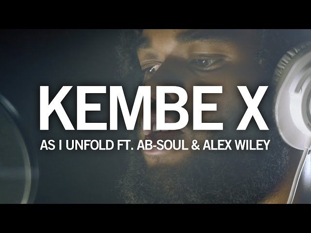 Kembe X, Ab-Soul - As I Unfold