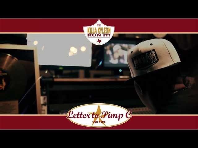 Killa Kyleon - Letter to Pimp C