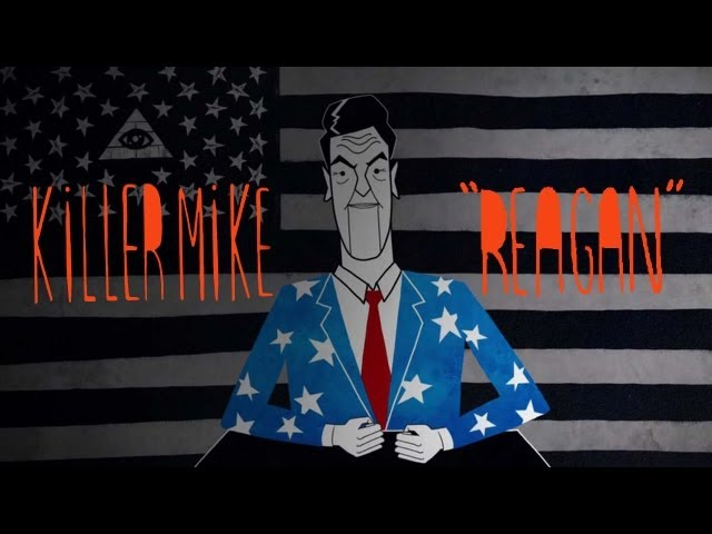 Killer Mike, El-P - Reagan