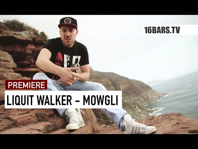 Liquit Walker - Mowgli (16BARS.TV PREMIERE)