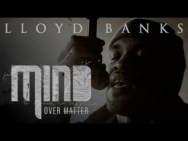 Lloyd Banks - Mind Over Matter