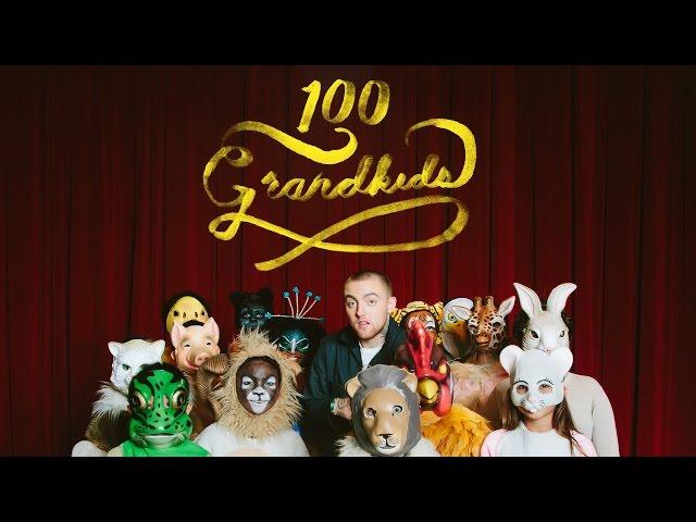 Mac Miller - 100 Grandkids