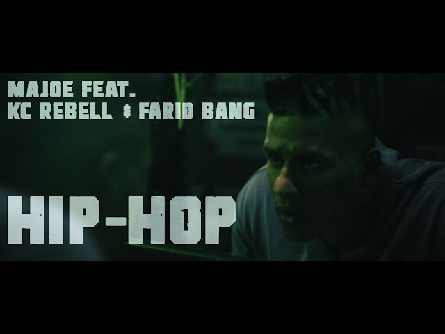 Majoe, KC Rebell, Farid Bang - Hip Hop