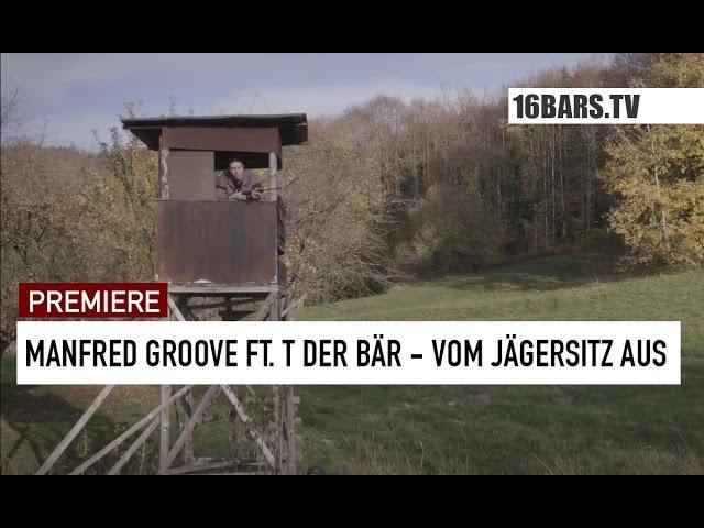 Manfred Groove, T der Bär - Vom Jägersitz aus (Premiere)