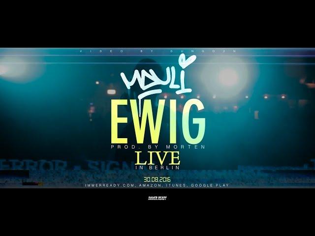 Mauli - Ewig (live)