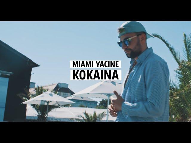 Miami Yacine - Kokaina