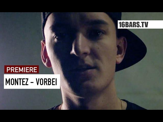 Montez - Vorbei (Premiere)