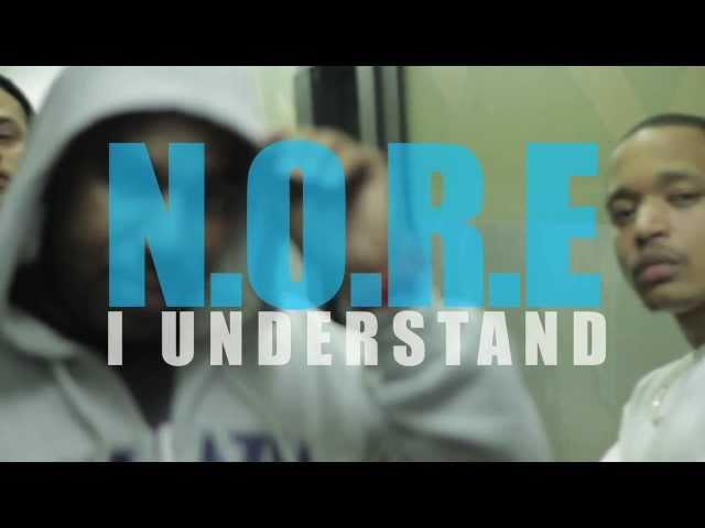 N.O.R.E. - I Understand