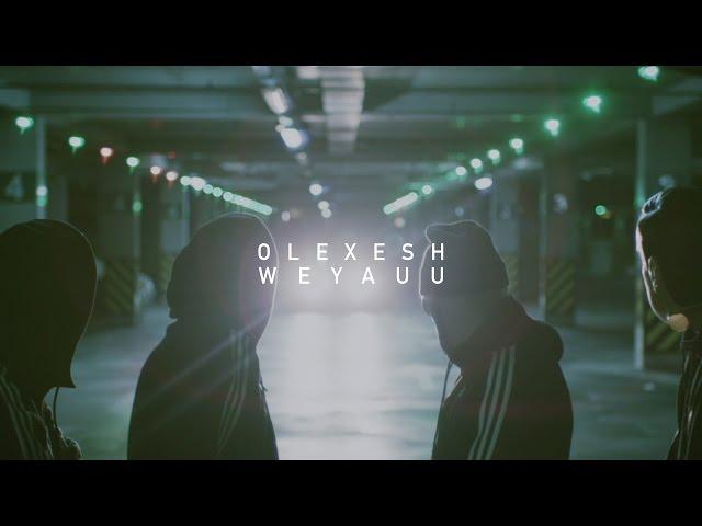 Olexesh - Weyauu
