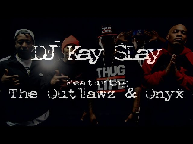 Outlawz, DJ Kay Slay, Onyx - My Brothers Keeper