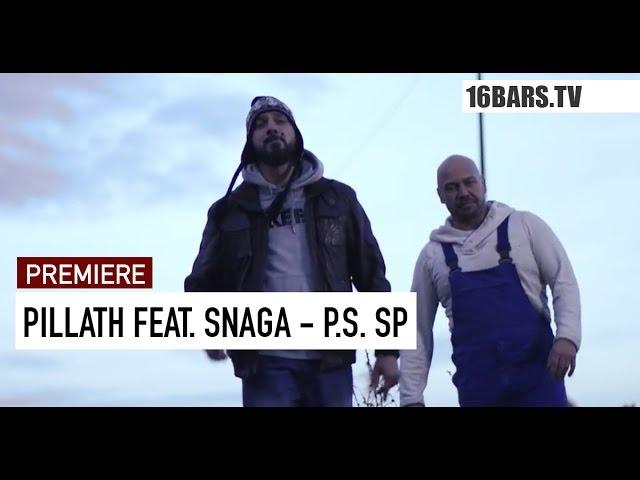 Pillath, Snaga - P.S. SP (Premiere)