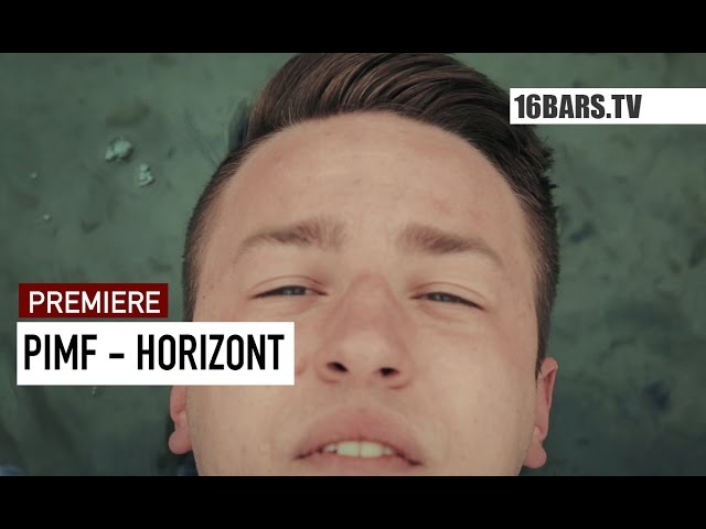 Pimf - Horizont (16BARS.TV PREMIERE)