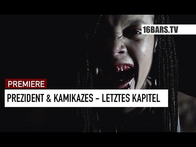 Prezident, Kamikazes - Letztes Kapitel (Premiere)