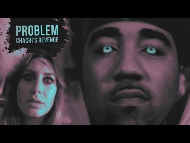 Problem - Chachi's Revenge
