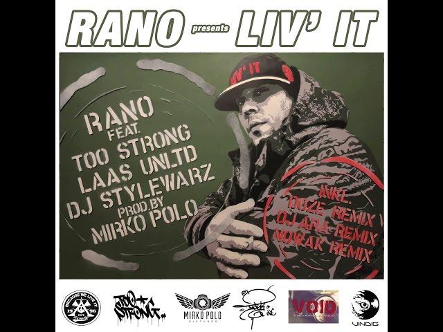 Rano, Laas Unltd, Too Strong, DJ Stylewarz - Liv' It