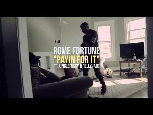Rome Fortune - Payin For It