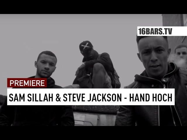 Sam Sillah, Steve Jackson - Hand Hoch (PREMIERE)