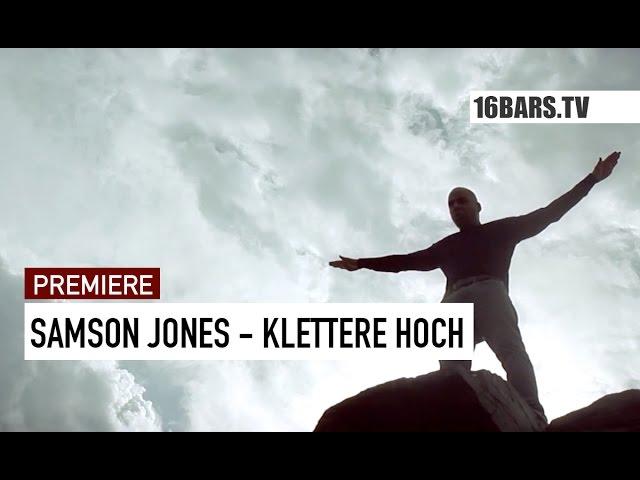 Samson Jones - Klettere hoch (PREMIERE)