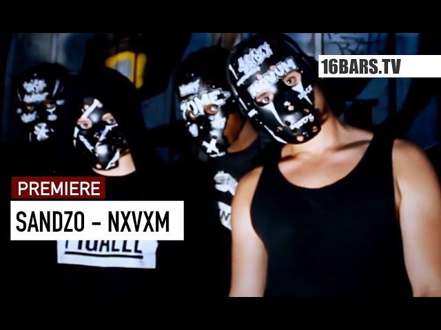 Sandzo - NXVXM (Premiere)