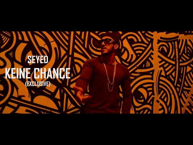 Seyed - Keine Chance