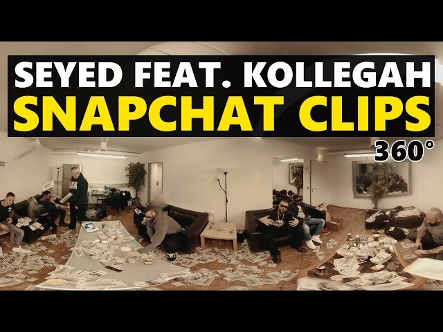 Seyed, Kollegah - Snapchat Clips (360 Grad Video)
