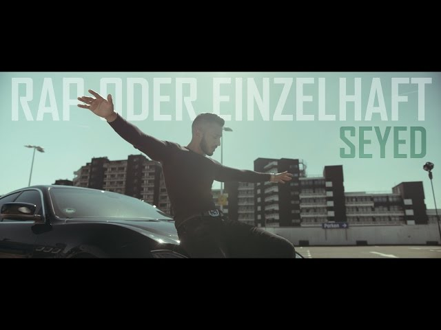 Seyed - Rap oder Einzelhaft