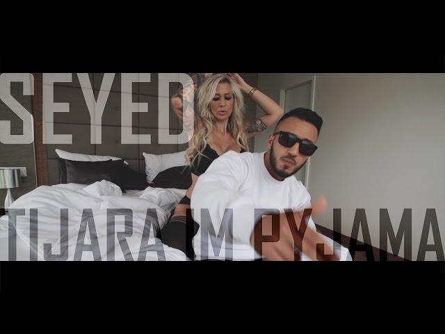 Seyed - Tijara im Pyjama