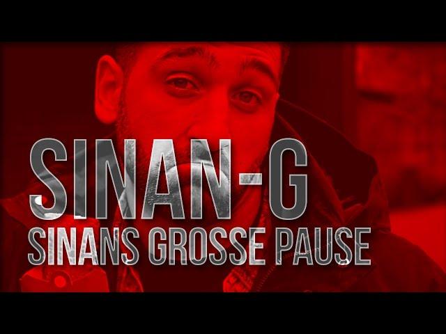 Sinan-G - Sinan´s große Pause