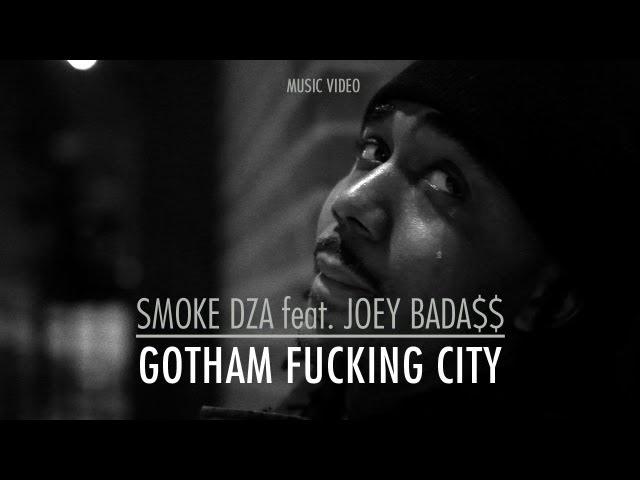 Smoke DZA, Joey Bada$$ - Gotham Fucking City