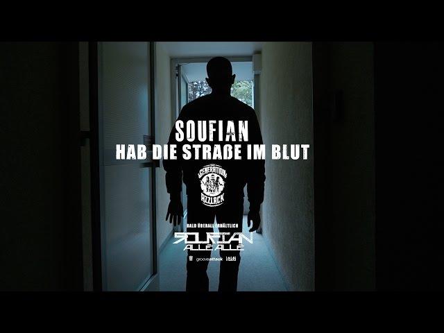 Soufian - Hab die Straße im Blut