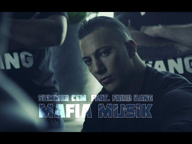 Summer Cem, Farid Bang - Mafia Musik