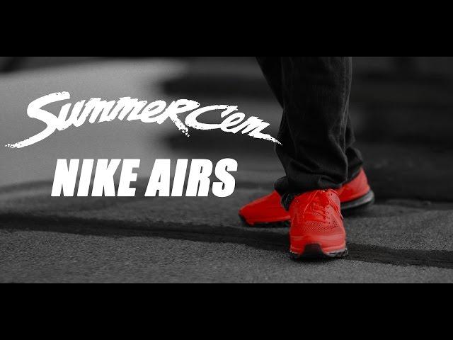 Summer Cem, O.Z - Nike Airs