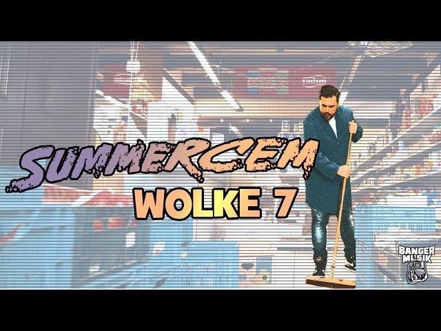 Summer Cem - Wolke 7