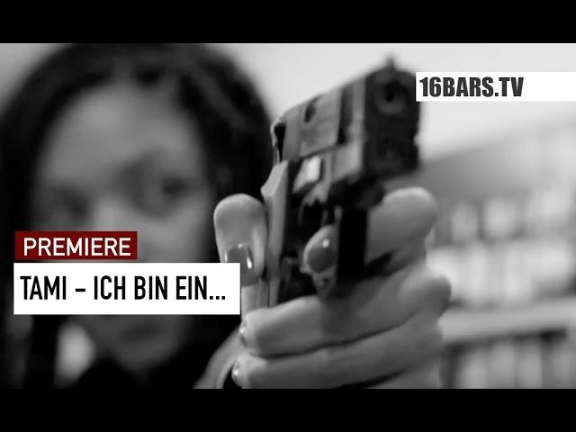 TAMI - Ich bin ein… (Premiere)