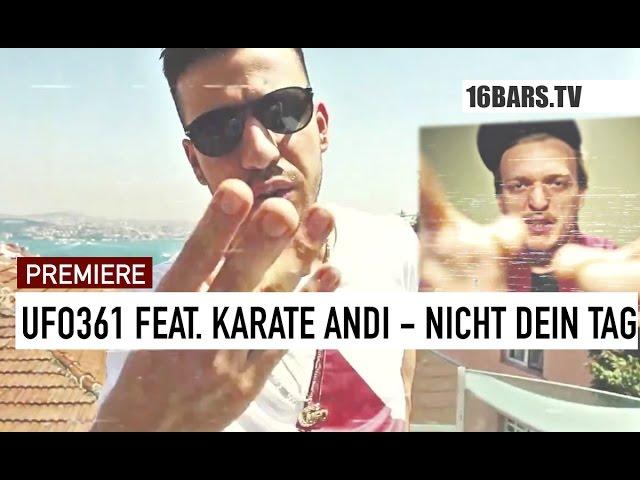Ufo361, Karate Andi, M3 - Nicht dein Tag (16BARS.TV PREMIERE)