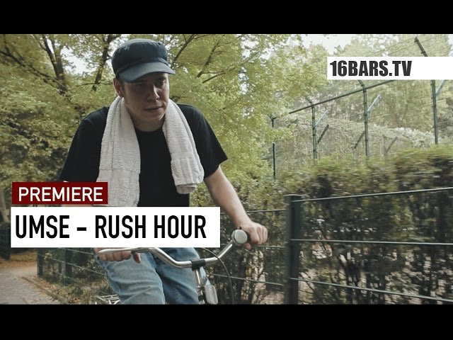 Umse, Deckah - Rush Hour (16BARS.TV PREMIERE)