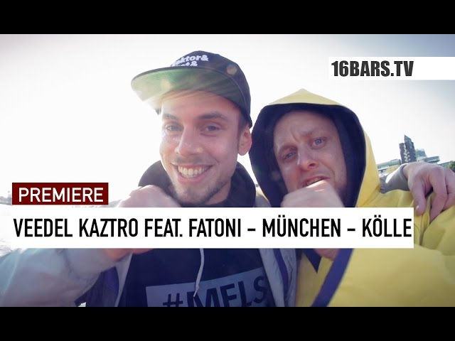 Veedel Kaztro, Fatoni - München –> Kölle (16BARS.TV PREMIERE)