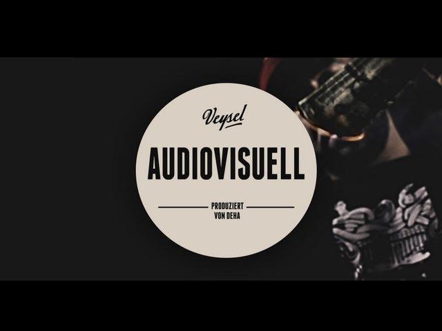 Veysel - Audiovisuell
