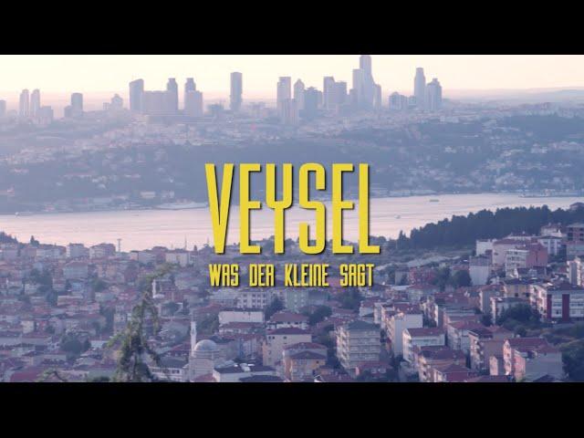Veysel - Was der Kleine sagt